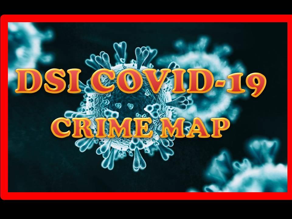 DSI เปิดช่องทาง ONLINE รับแจ้งข้อมูล ศูนย์ DSI COVID-19 พร้อมจัดทำฐานข้อมูลบนระบบภูมิสารสนเทศ (CRIME MAPPING) เพื่อการป้องกันปราบปรามที่มีประสิทธิภาพ